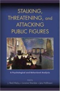 stalking-threatening-attacking-public-figures-psychological-behavioral-analysis-j-reid-meloy-hardcover-cover-art-198x300